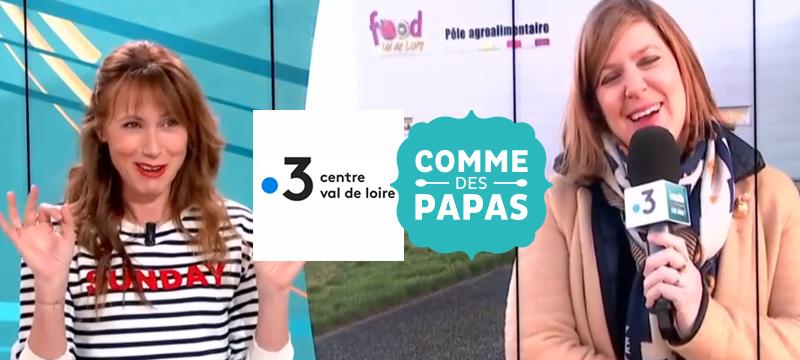 Reportage France 3 région Centre Val de Loire chez Comme des Papas